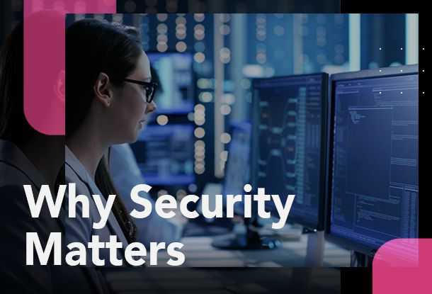 Why security matters thumbnail trust and security page